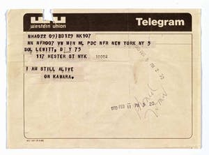 Telegram to Sol LeWitt, February 5, 1970, from 'I Am Still Alive' (1970–2000), On Kawara. LeWitt Collection, Chester, Connecticut