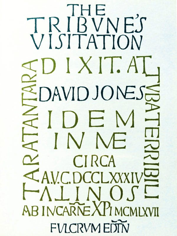 Inscription by David Jones for the title-page of his poem The Tribune's Visitation, published by Fulcrum Press in 1969.