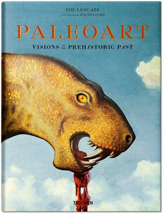 'Paleoart: Visions of the Prehistoric Past', by Zoë Lescaze and Walton Ford, is published by Taschen