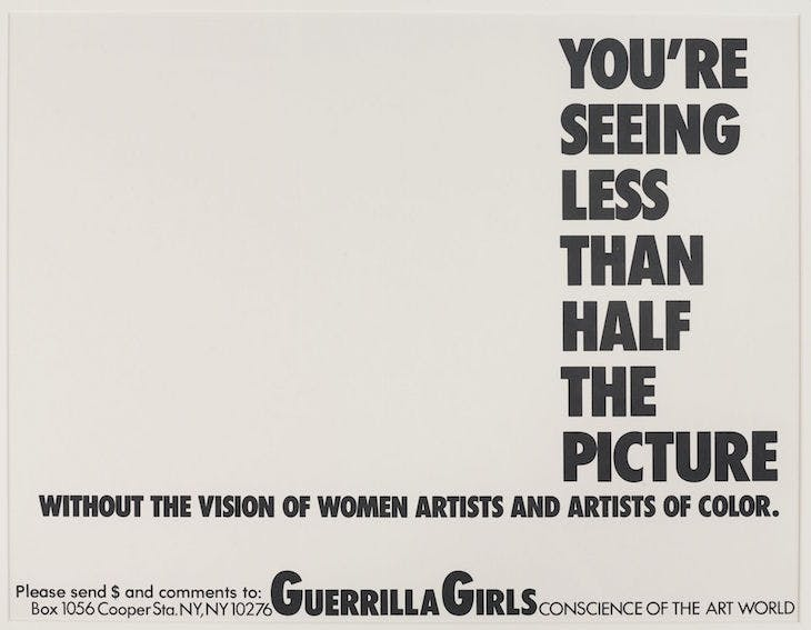 You're Seeing Less than Half the Picture, Guerrilla Girls