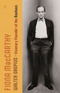 Cover of Walter Gropius: Visionary Founder of the Bauhaus by Fiona MacCarthy