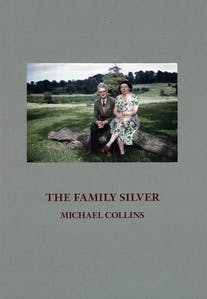 The Family Silver by Michael Collins