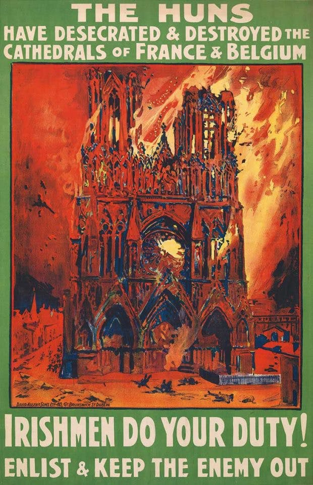 The Huns Have Desecrated and Destroyed the Cathedrals of France and Belgium (1915), poster printed by David Allen and Sons Ltd. Imperial War Museum, London