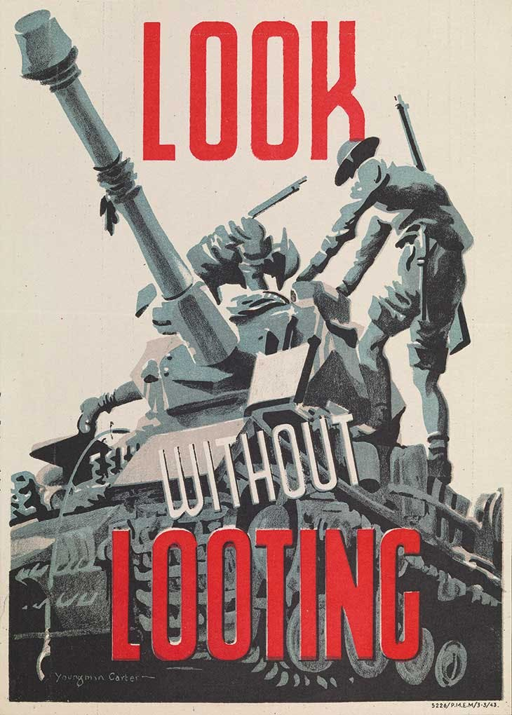 Look without Looting (1943), poster designed by Philip Youngman Carter for the British Army. Imperial War Museum, London
